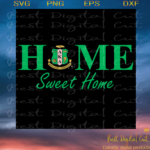 Home sweet home svg,Alpha kappa alpha svg, Aka Girl gang svg,aka sorority svg, Aka svg, aka shirt, aka sorority,aka 1908 svg,nutritional facts,svg cricut, silhouette svg files, cricut svg, silhouette svg, svg designs, vinyl svg