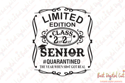Limited edition 2020 senior,quarantined svg, senior svg, senior 2020, class of 2020, graduate, senior gift,senior 2020 shirt, happy graduation,svg cricut,