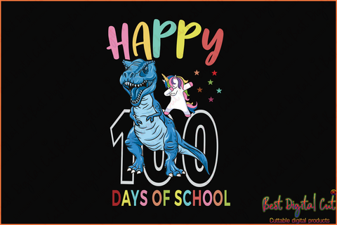 Happy 100 days of school,Happy 100th day of school,dinosaur svg, unicorn svg,100th day of school svg,Happy 100th day of school,100th day of school svg, 100 days of school, 100th day of school 2020