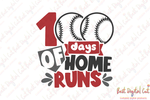100 days of home runs,Happy 100th day of school,100th day of school svg,Happy 100th day of school svg,back to school,baseball svg, baseball lover