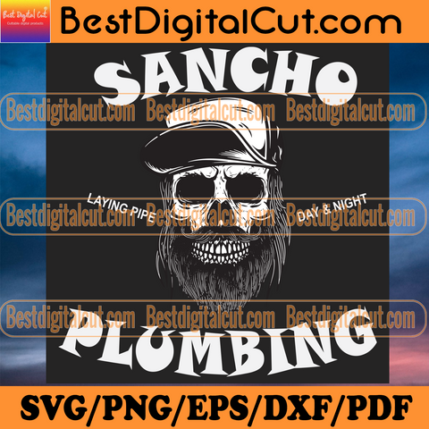 Sancho Laying Pipe Day And Night Plumbing Svg, Trending Svg, Sancho Svg, Sancho Plumbing Svg, Skull Beard Svg, Skull Sancho Svg, Skull Plumbing Svg, Skull Svg, Funny Sancho Svg