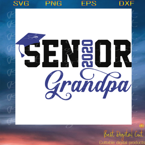 Senior Grandpa 2020 Trending Svg Senior Svg Senior 2020 Senior Gra Best Digital Cut