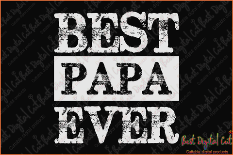 Father S Day Svg Best Digital Cut