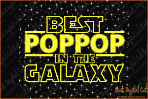 Best poppop in the galaxy svg,gifts for poppop, shirt for poppop, fathers day shirt, fathers day gifts, happy fathers day, best papa, papa shirt, fathers day idea, gift for fathers day, fathers day present, gift for poppop