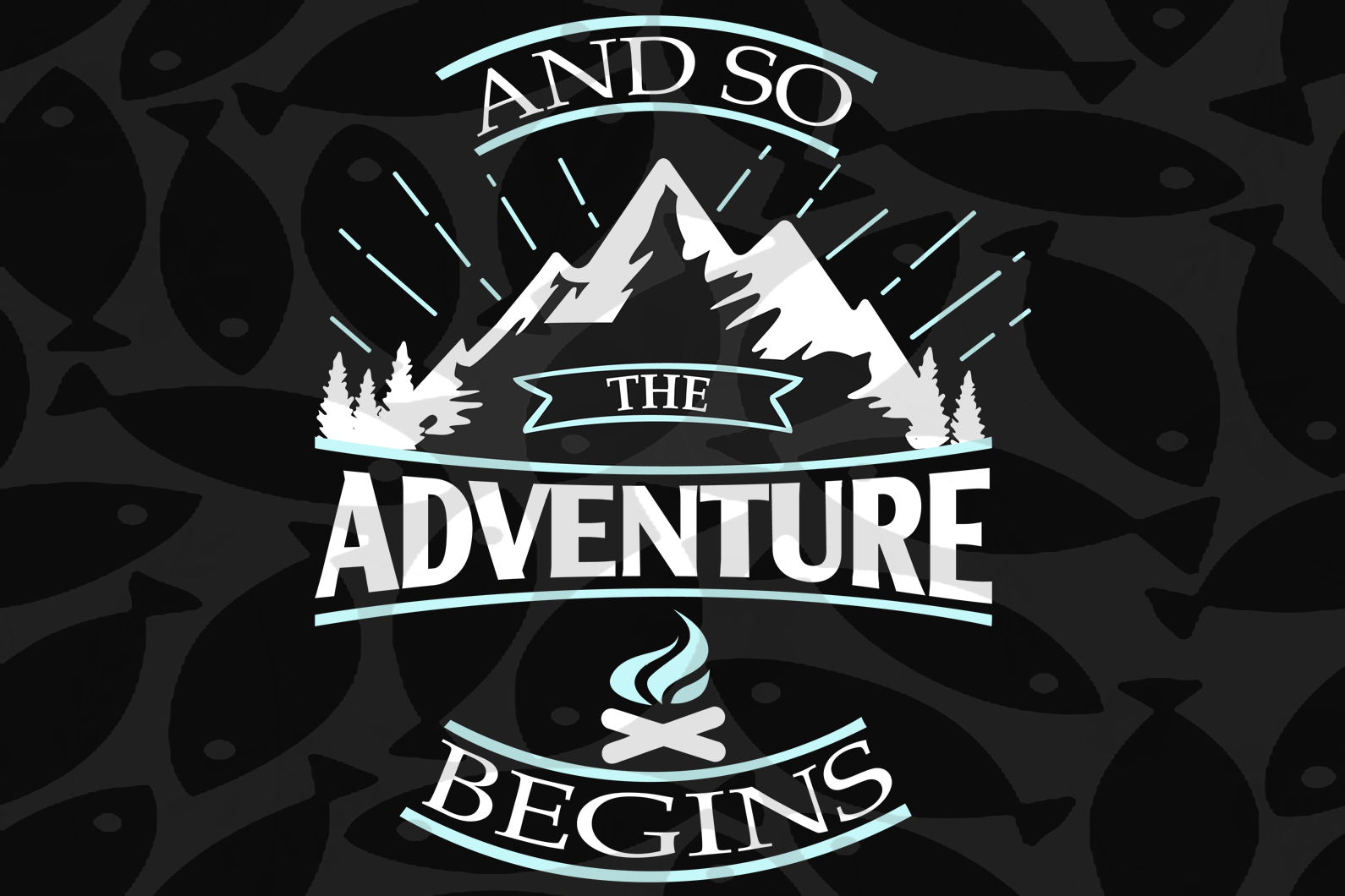 And So The Adventure Begins Vacation Svg Camping Svg Camping Lovers Best Digital Cut