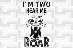 I'm two near me roar, born in 2018, 2017 svg, 2nd birthday party, 2nd birthday gift, birthday shirt, birthday anniversary, dinosaur, dinosaur svg, dinosaur birthday, gift for kids, gift from parents, digital file, vinyl for cricut,