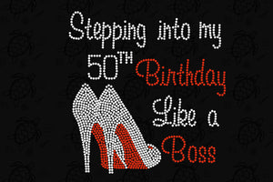 Stepping into my 50th birthday,50th birthday svg,50 years old,birthday queen, 50th birthday party, birthday anniversary, birthday shirt, birthday gift, birthday queen, girl shirt, girl gift,