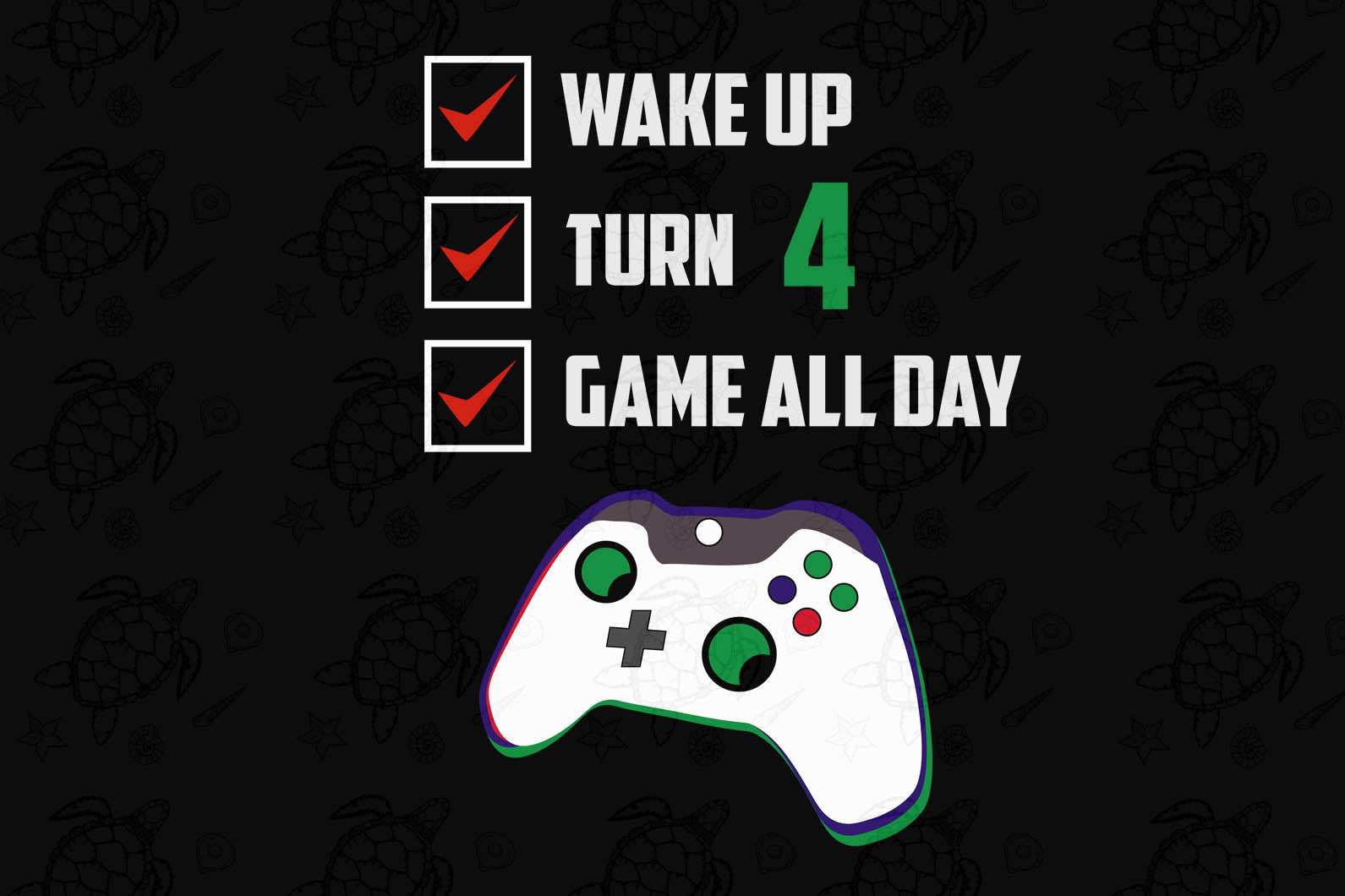 Wake up turn 4 game all day, born in 2016, 2015 svg, 4th birthday svg, 4th birthday party, 4th birthday gift, birthday shirt, birthday anniversary, gift for kids, gift from parents, game controller print, digital file, vinyl for cricut,