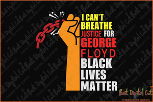 I can't breathe justice svg,black man's death,police fired,criminal charges,protesters svg,American new,black man svg,men shirt svg,police officer,killing svg,vilence svg,protester American,silhouette svg, cricut svg files, decal and vinyl,