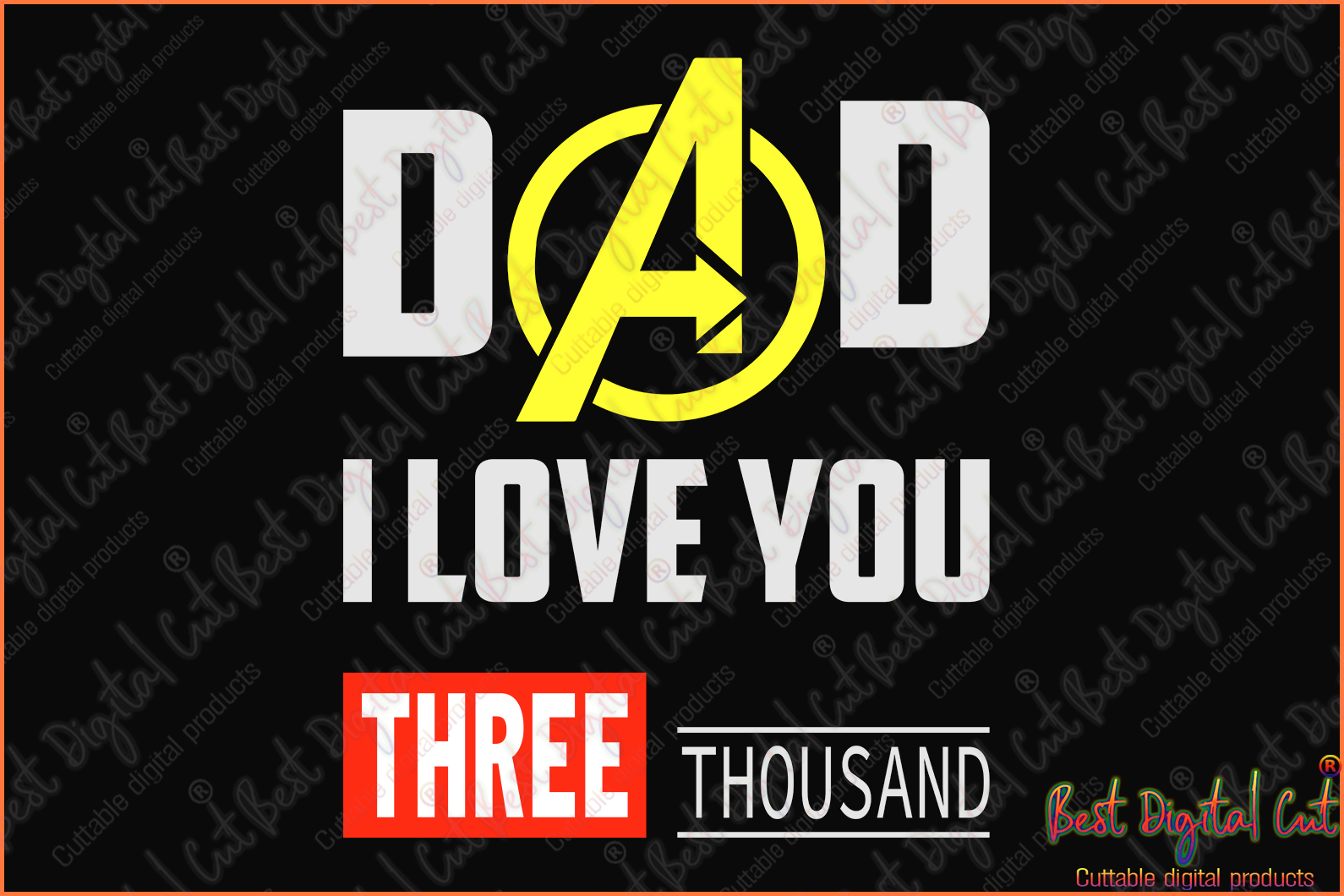 Dad  I love you three thousand svg,fathers day gift, gift for father, happy fathers day,father 2020, father's day 2020,dad gift, dad no 1, dad number 1, fathers day, gift for dad, love dad, dad shirt,best father gift, best father svg,father shirt