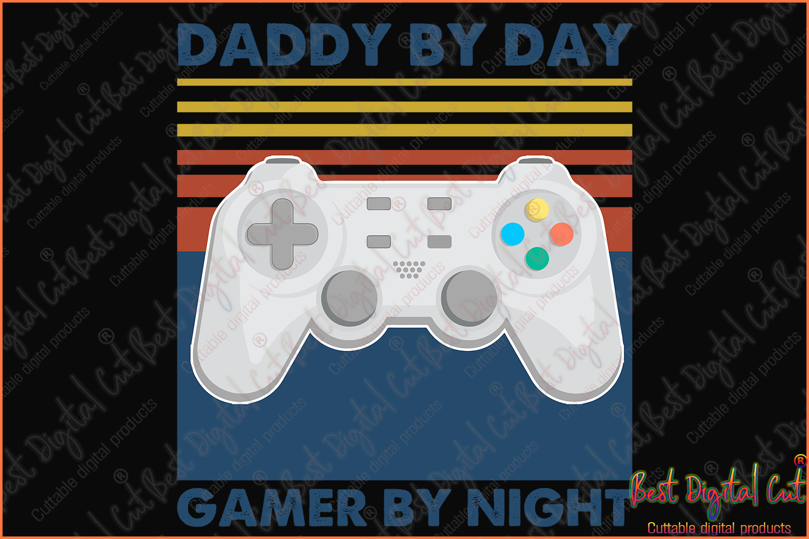 Daddy by day gamer by night svg,happy father's day,father's day gift,daddy gamer svg,dad gift svg,daddy's gift,digital file, vinyl for cricut, svg cut files, svg clipart, silhouette svg, cricut svg files