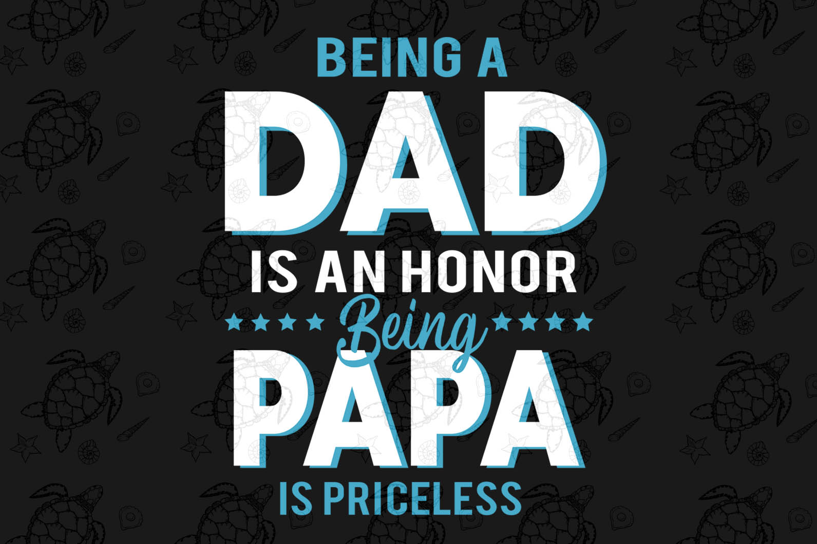 Being A dad Is An Honor Being A Papa svg, father svg, father gifts svg, gifts for father, fatherdy svg, father birthday gift, father shirt, fathers day svg, papa svg, papa gifts svg, gift for papa