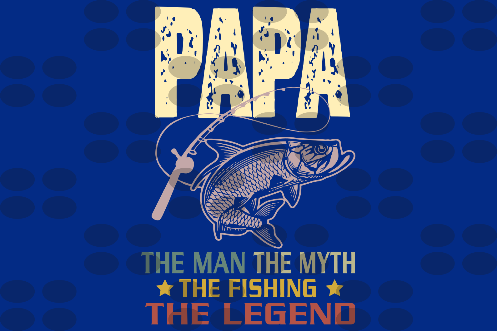 Papa The man the myth the legend,fathers day svg, fathers day gift,happy fathers day,father gift,fathers day shirt, gift for dad,happy fathers day gift,daddy svg,love dad