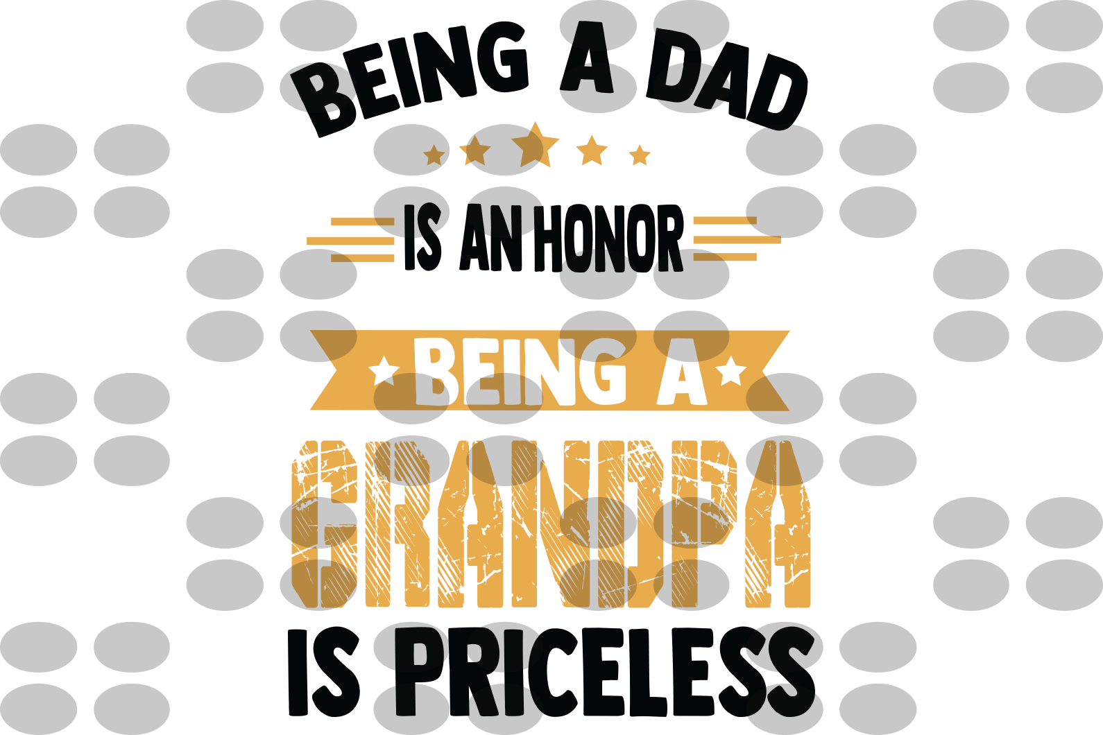 Being A dad Is An Honor Being A grandpa svg, father svg, father gifts svg, gifts for father, fatherdy svg, father birthday gift, father shirt, fathers day svg, papa svg, papa gifts svg, gift for papa
