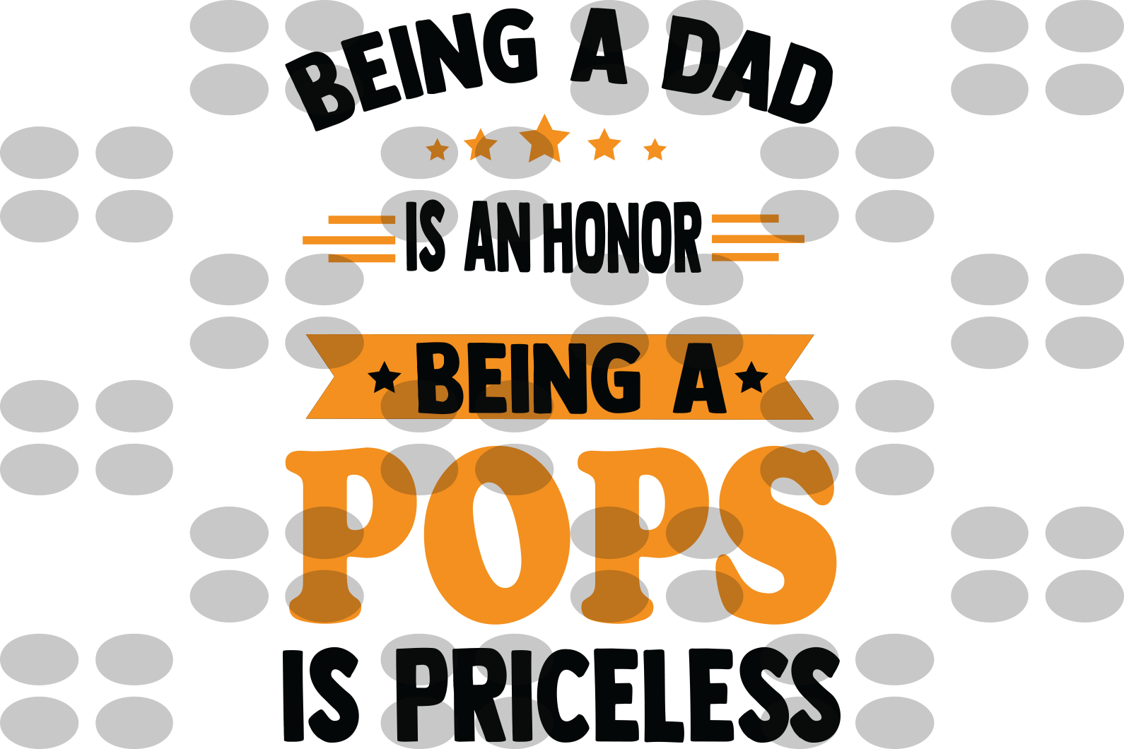Being A dad Is An Honor Being A pops svg, father svg, father gifts svg, gifts for father, fatherdy svg, father birthday gift, father shirt, fathers day svg, papa svg, papa gifts svg, gift for papa