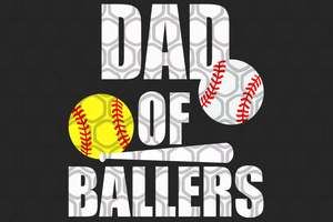 Dad of ballers,happy fathers day gift,happy fathers day,love father,father gift,fathers day shirt, gift for father,happy fathers day gift,nurse svg, love daddy, best dad ever, best dad, best gift,ballers gift,