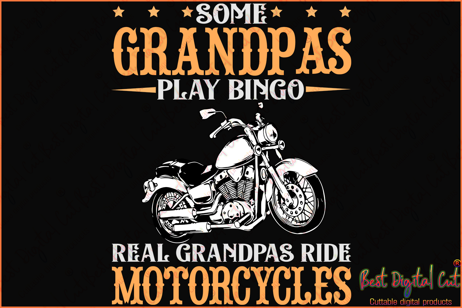 Some grandpas play bingo svg,real grandpa svg,ride motorcycles svg,grandpa life svg,father's day shirt men,birthday tshirt,summer tops,beach tshirt,silhouette svg, cricut svg files, decal and vinyl,