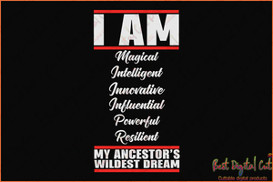 I am my ancestors wildest dream svg,black history month,black history svg,gunny quotes svg,black quotes svg,ancestor svg,respect the queen,silhouette svg, cricut svg files, decal and vinyl,
