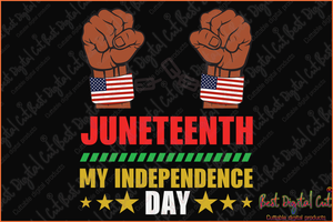 Juneteenth is the my independence day svg,Juneteenth 1865 svg,freedom day svg,jubilee day svg,American holiday,June 19th svg,1776 July 4th,emancipation day svg,independence day svg,black African hands,American pride gift,