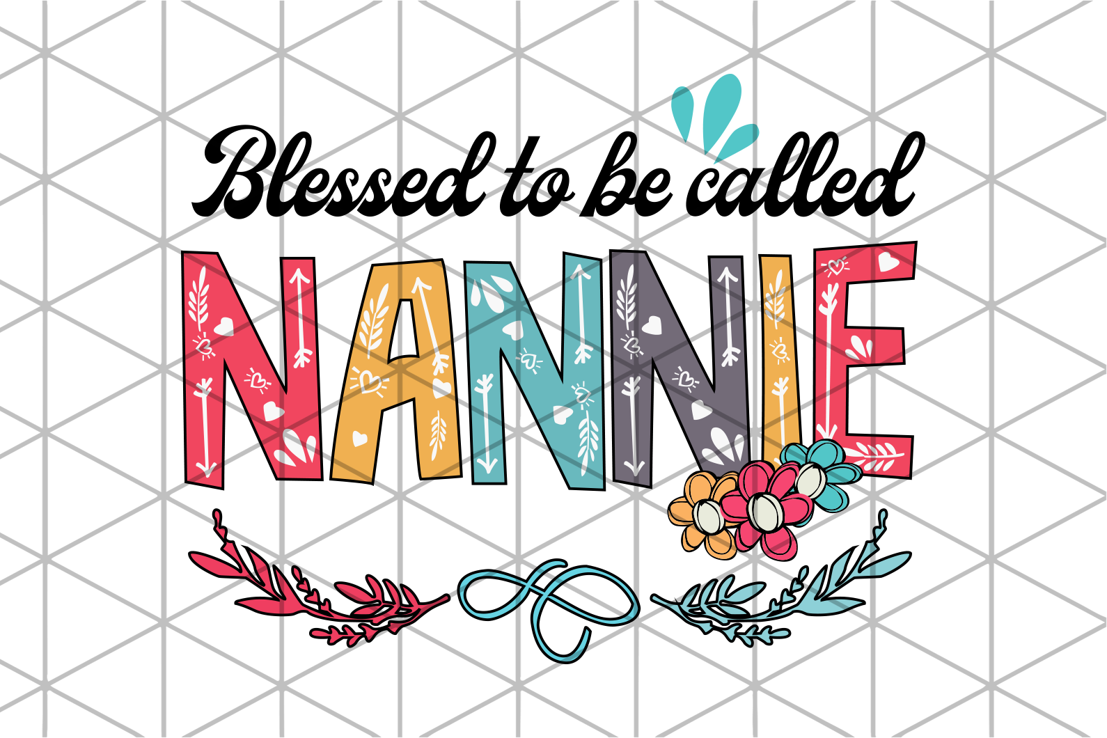 Blessed to be called nannie svg,granny svg,neena svg,mother's day svg,gigi svg,grandma svg,blessed gigi svg,mawmaw svg,gift for mom,gift for mother,svg cut files, svg clipart, silhouette svg, cricut svg files, decal and vinyl,