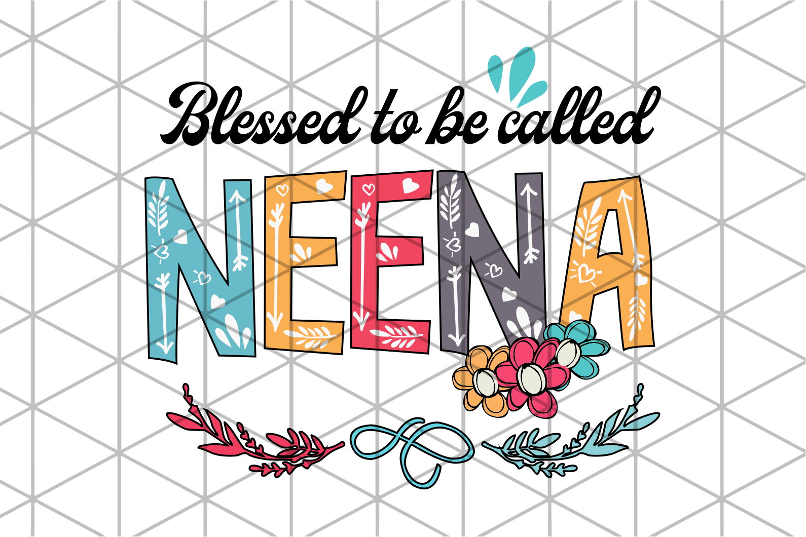 Blessed to be called neena svg,granny svg,neena svg,mother's day svg,gigi svg,grandma svg,blessed gigi svg,mawmaw svg,gift for mom,gift for mother,svg cut files, svg clipart, silhouette svg, cricut svg files, decal and vinyl,