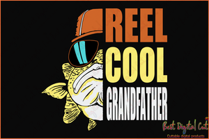 Reel cool grandfather,papy svg,fathers day svg, fathers day gift,happy fathers day,love papy,father gift,fathers day shirt, gift for father,happy fathers day gift,daddy svg,best dad ever, best dad, best gift,reel cool,fishing svg,American flag,USA flag