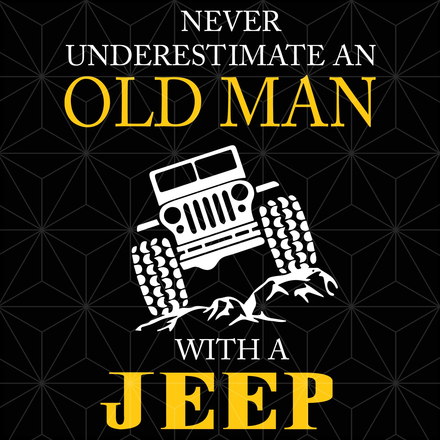 Never underestimate an old man with jeep svg,jeep svg,jeep clipart, jeep cut file, jeep svg files, jeep lover gift, jeep decal, jeep truck svg, jeep shirt,jeep truck shirt, jeep truck print, jeep truck silhouette