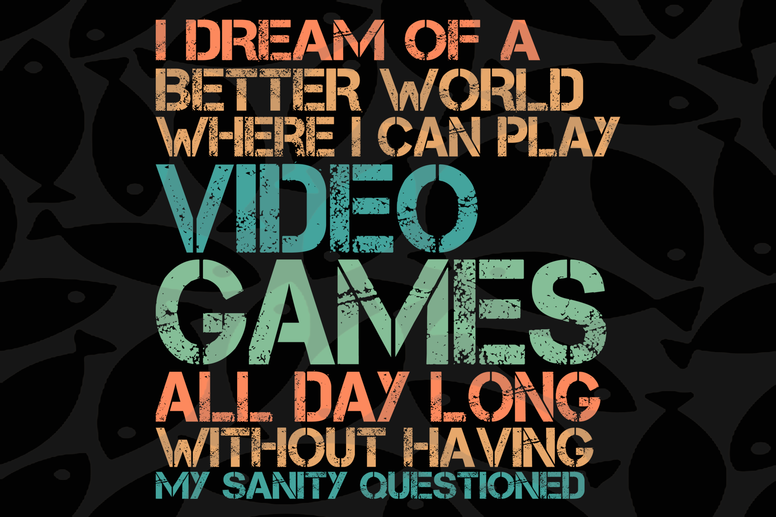 I dream of a better world where I can play video games svg, video game cool, video game, iron banana logo, video game lover, video game lover svg, banana clipart, instant download, digital file,