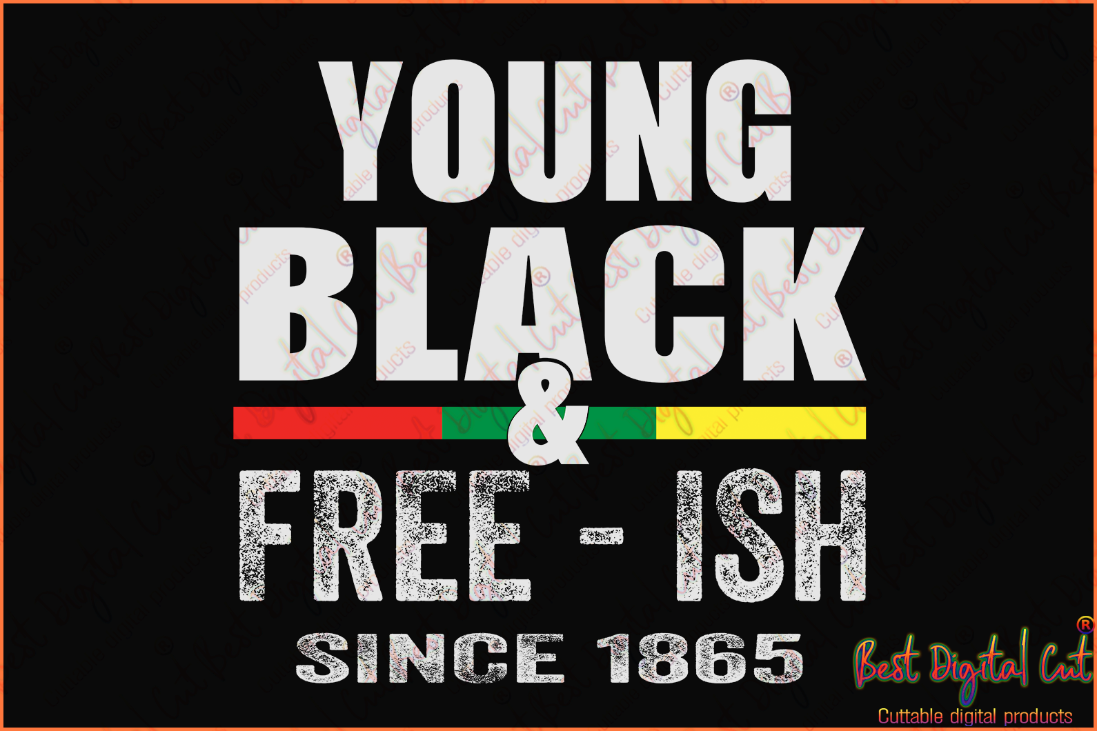 Young black and free ish since 1865 svg,freedom day svg,June 19th svg,emancipation day svg,1776 July 4th,independence day svg,black African hands,American pride gift,black lives matter shirt,black history month,silhouette svg
