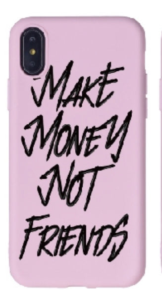 Make Money Not Friends- Pink