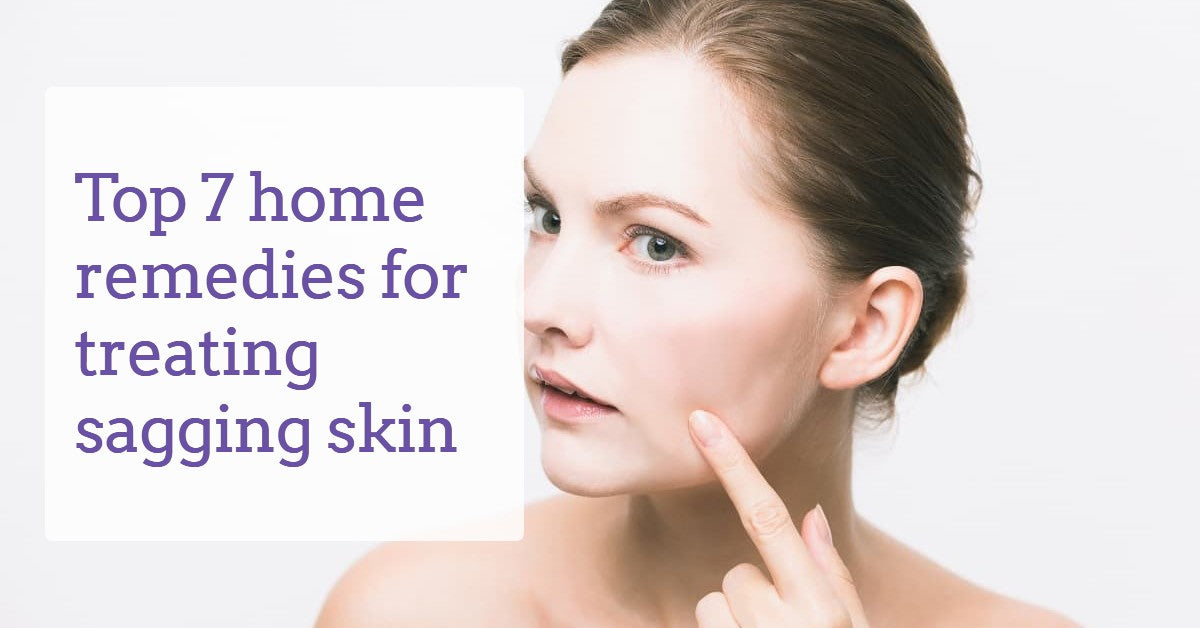 home-remedies-for-treating-sagging-skin-derma