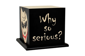Love My Space Collection - Why So Serious?  LED Table Lamp