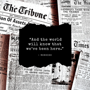 And the world will know that we've been here Newsies theatre projection quote