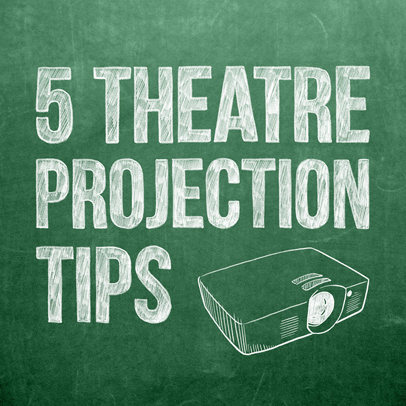 5 Digital Theatre Projection Tips for Theatre, Ballet and Dance Companies and Schools
