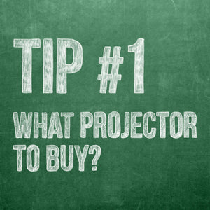 Theatre Projections Tip 1, What Projector to Buy