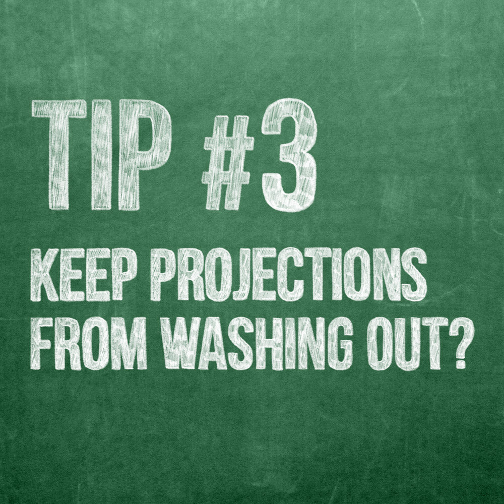 Theatre Projection Tip 3, How to Keep Projections from Washing Out