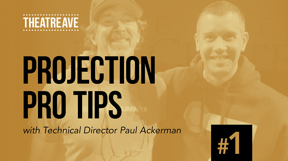 Theatre projection pro tips graphic