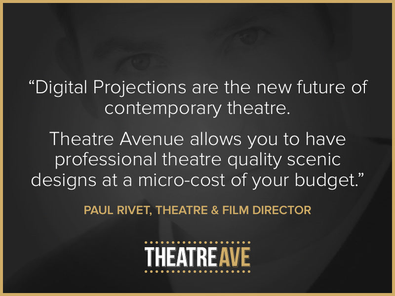 Quote by theatre teacher Paul Rivet of the future of digital projection technology in shows