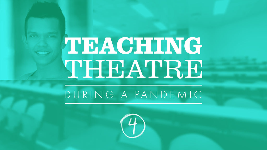 Pandemic Theatre Teaching Tips by Dancer and Director TJ Tekurio