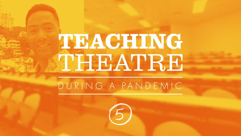 Teaching Theatre During a Pandemic, with teacher and choreographer Jerald Bolden
