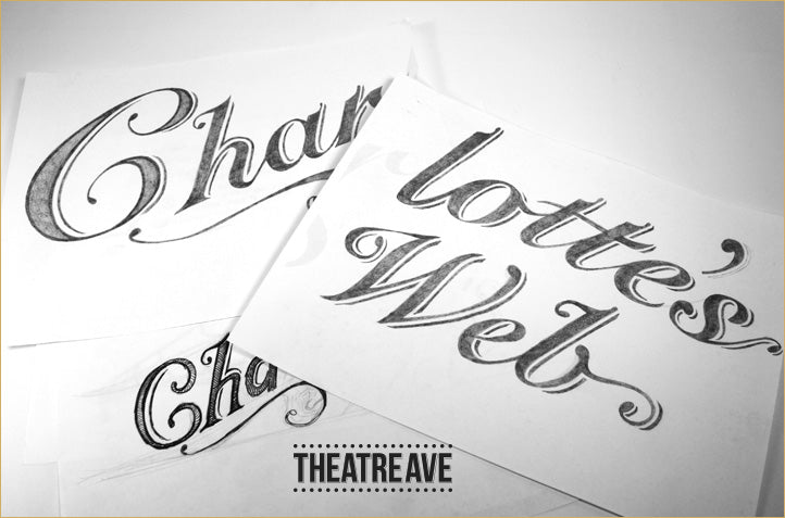 Type pencil drawings by Theatre Avenue for Charlotte's Web poster art
