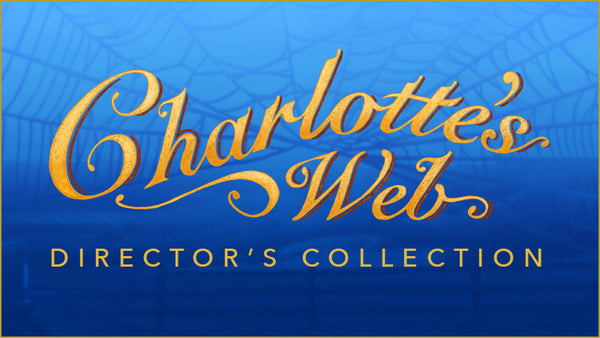Charlotte's Web Director's Collection