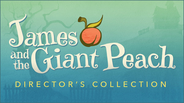 James and the Giant Peach Director's Collection (Show Bundle)