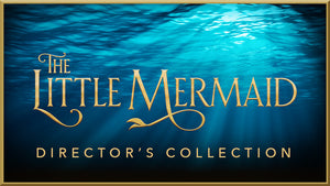Little Mermaid Director's Collection (Show Bundle)