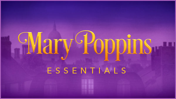 Mary Poppins Essentials, a Mary Poppins projections collection by Theatre Avenue