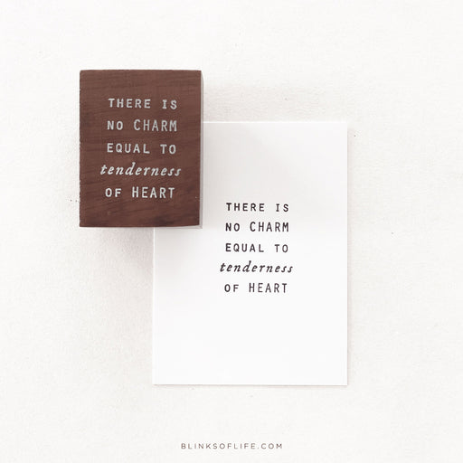 Blinks of Life - Tenderness of Heart - Journal Quote Rubber Stamp