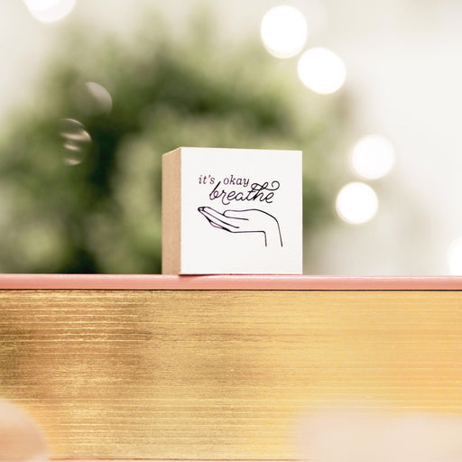 Blinks of Life - Journal Quote Stamp - It's Okay, Breathe