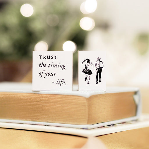Blinks of Life Journal  Rubber Stamp - Trust The Timing of Your Life