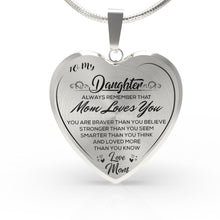Load image into Gallery viewer, To My Daughter (Love Mom) Heart Necklace