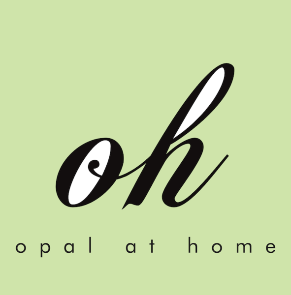 Opal at Home